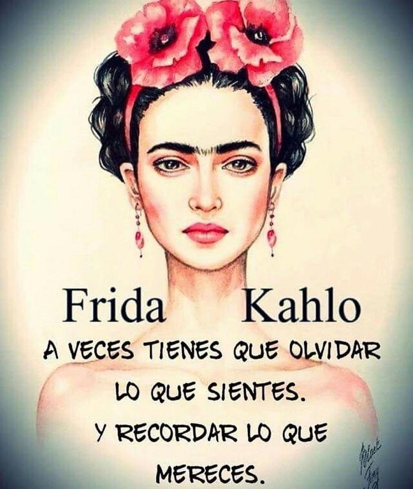 Frida Kahlo recordar lo que mereces relaciones toxicas
